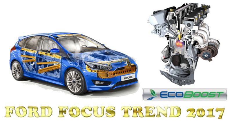 FORD FOCUS TREND 2017 -2